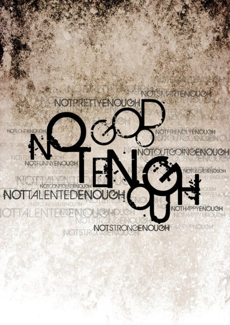 Not_Good_Enough_by_graphiqual